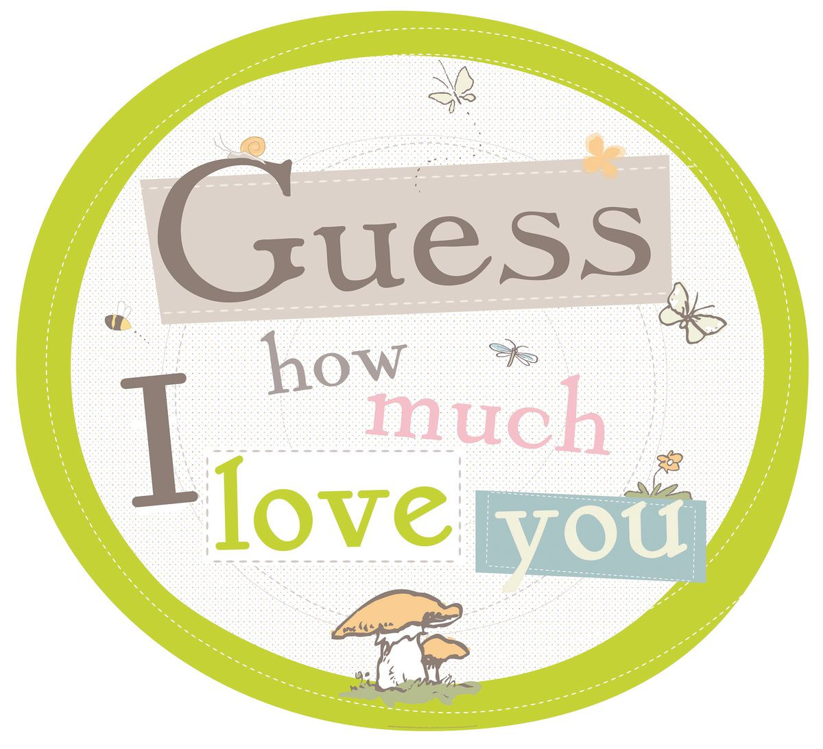 Love Quote Signs Guess How Much I Love You Quotes Signs