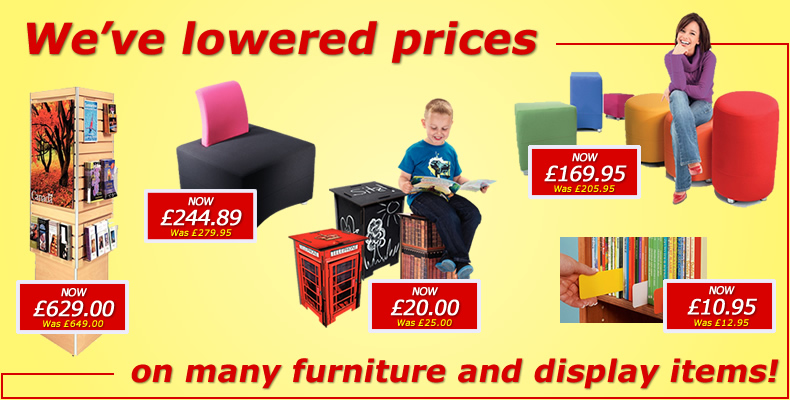 We've lowered prices on many furniture and display items!